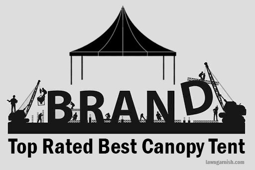 Top Rated Best Canopy Tent Brands