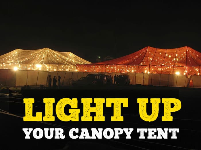 How To Light Up a Canopy Tent By Yourself